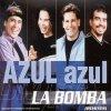Azul Azul, La bomba (Remixes, 2001)