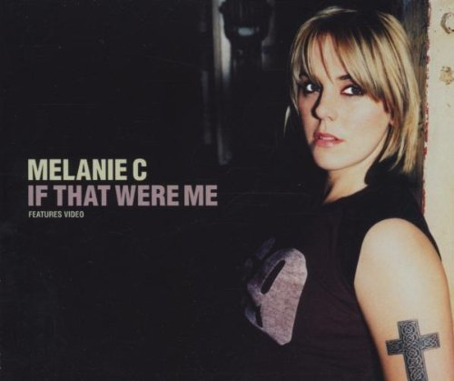 Bild 1: Melanie C, If that were me (2000)