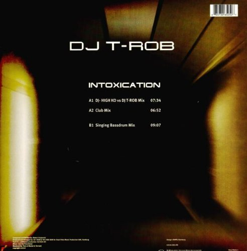 Bild 2: DJ T-Rob, Intoxication (DJ-High Ko vs DJ T-Rob/Club/Singing Bassdrum Mixes, 2001)