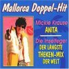 Mickie Krause, Anita (2 versions, plus Die Inselfeger 'Der längste Theken-Mix-der Welt')