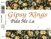 Gipsy Kings, Pida me la (1992)