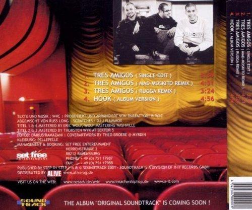 Bild 2: W4C, Tres amigos (2001)
