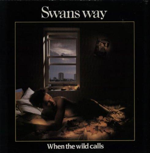 Bild 1: Swans Way, When the wild calls (1984)