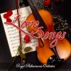 Royal Philharmonic Orchestra, Love songs-Only for you