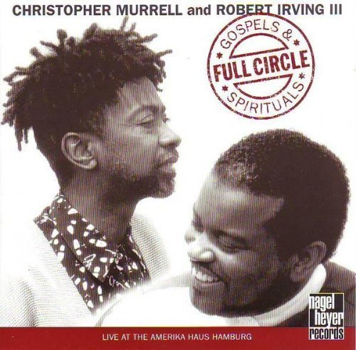 Bild 1: Christopher Murrell, Full circle-Gospels & spirituals (1995, & Robert Irving III)