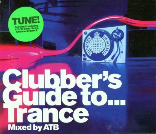 Bild 1: ATB, Clubber's guide to.. trance (mix, 1999)