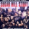 Sugar Hill Story-Return to the Birth of Rap, Sugar Hill Gang, Grandmaster Flash, Melle Mel, The Furious Five..