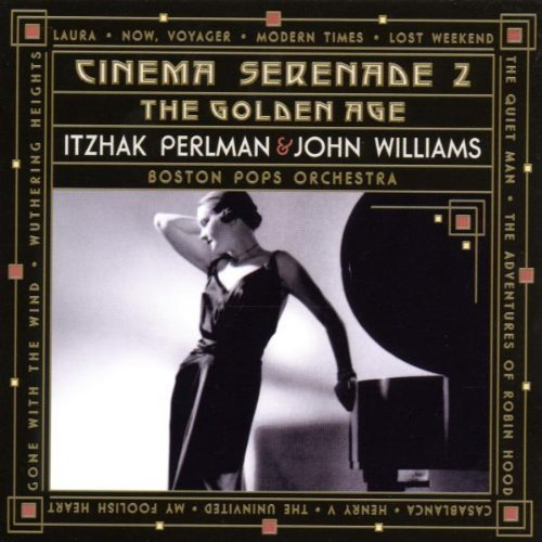 Bild 1: Itzhak Perlman, Cinema serenade 2-The golden age (1999, & Boston Pops Orchestra, John Williams)