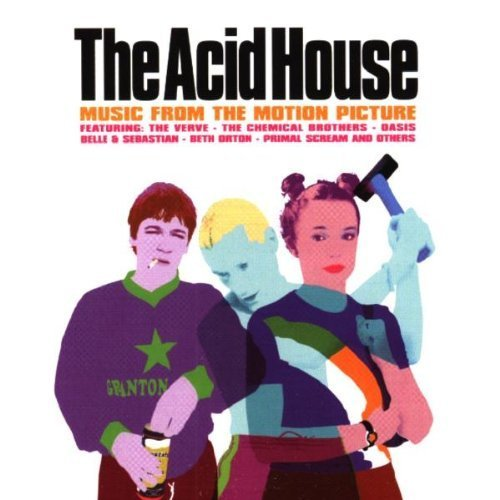Bild 1: Acid House (1998), Primal Scream, Gyres, Pastels, Barry Adamson..