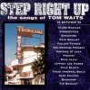 Tom Waits, Step right up-The songs of (1995, v.a.: Drugstore, Tindersticks..)
