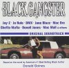 Black Gangster (1999), Jay-Z, Ja Rule, Dmx, Ghetto Mafia, Donell Jones..
