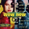 Wow Now Hits (1997), 5 Pack, Jump, Tube, Fab Gang..