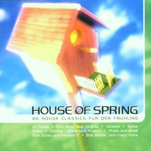 Bild 1: House of Spring-40 House Classics für den Frühling (2001), Wamdue Project, Spiller, Spike, Moloko, Dj Tonka..