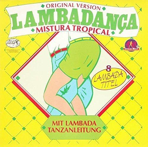 Bild 1: Mistura Tropical, Lambadança (1989)