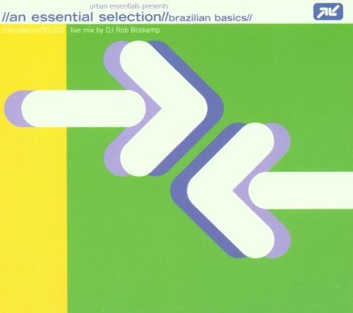 Bild 1: An Essential Selection//Brazilian Basics, mix by DJ Rob Boskamp (2000)