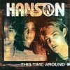 Hanson, This time around