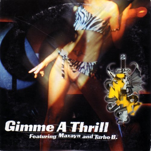 Bild 1: Snap!, Gimme a thrill (12''/Instr., 2000, feat. Maxayn & Turbo B.)