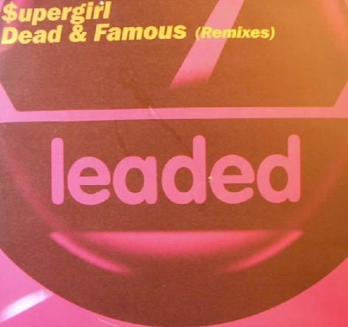 Bild 1: Supergirl, Dead & famous-Remixes (3 versions, 2000, incl. L.U.P.O. Remix)
