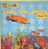 Peplab, Ride the pony-Part 2 (Mr. Pink Psyberfunk Mix, 1999)