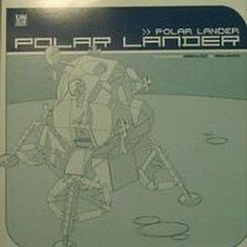 Bild 1: Polar Lander, Polar lander (Hennes & Cold/Tandu~McCloud Remixes, 2001)