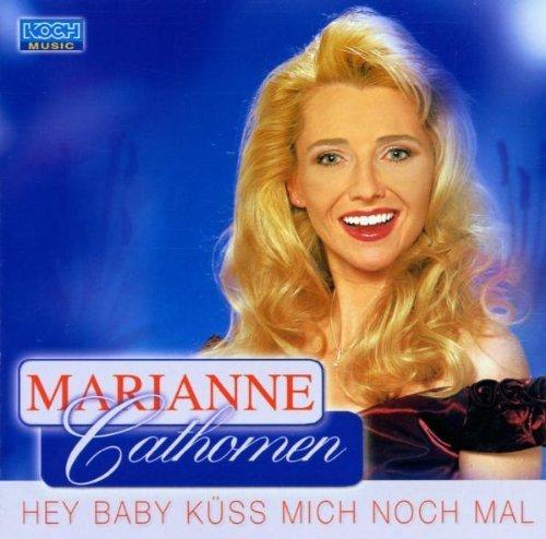 Bild 1: Marianne Cathomen, Hey Baby küss mich noch mal (2001)