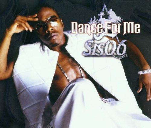 Bild 1: Sisqó, Dance for me (2001)