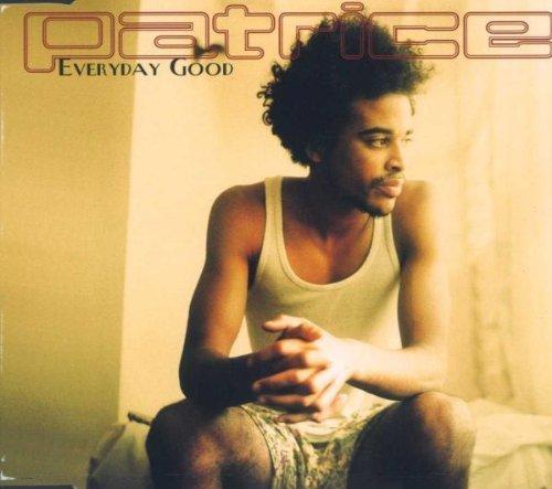Bild 1: Patrice, Everyday good (2000)