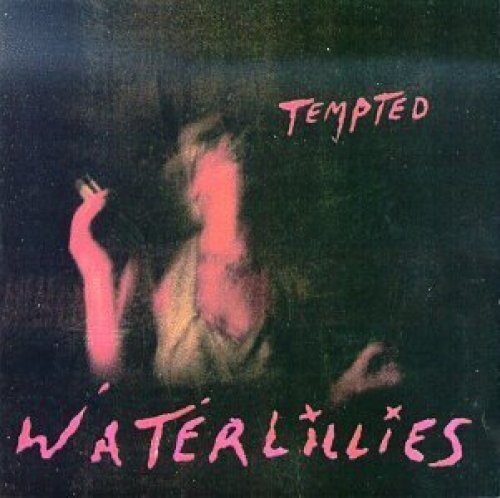 Bild 1: Waterlillies, Tempted (1994)