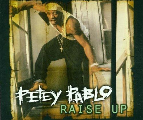 Bild 1: Petey Pablo, Raise up (2001)