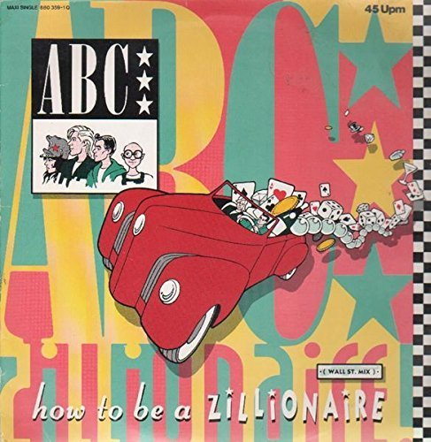 Bild 1: ABC, How to be a zillionaire (Wall Street, 1984)