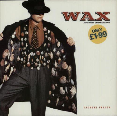 Bild 1: Wax, Anchors aweigh (1989)
