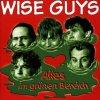 Wise Guys, Alles im grünen Bereich (1997)