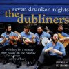 Dubliners, Seven drunken nights (compilation, 12 tracks)