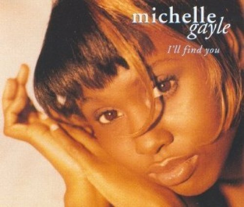 Bild 1: Michelle Gayle, I'll find you/Freedom (2 versions each, 1994)