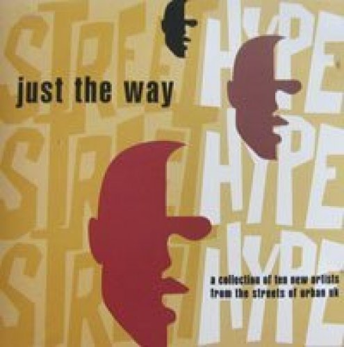 Bild 1: Just the Way-New Artists from the Streets of Urban UK (1993), Rugged and Raw, Darkman, Jeff Ishmael, T.r.u.c.e., Evon Nelson..