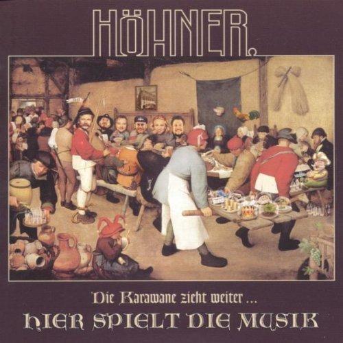Bild 1: Höhner, Die Karawane zieht weiter..hier spielt die Musik