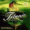 Titanic-Impressions of the Deep (1999), inkl. Dokumentation & Interviews mit Überlebenden