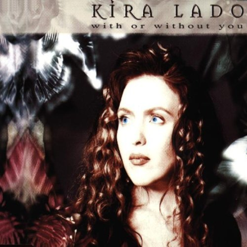 Image 1: Kira Lado, With or without you (1999)