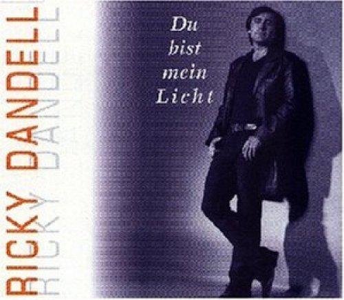 Bild 1: Ricky Dandell, Du bist mein Licht (incl. unplugged, 1999)