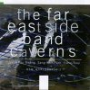 Far East Side Band, Caverns (1994)
