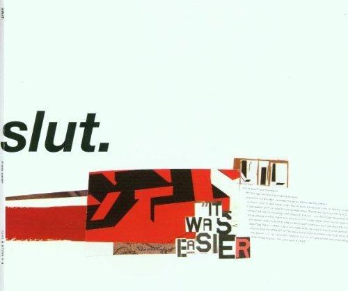 Bild 1: Slut., It was easier (2001)