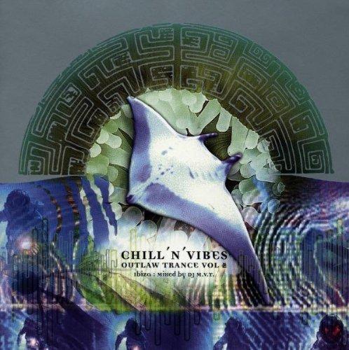 Bild 1: Chill'n'Vibes-Outlaw Trance 2 (by DJ M.V.T.),