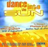 Dance into the Sun (2000), Olsen Brothers, Gigi D'Agostino, Paffendorf, Moloko, Chicane feat. Bryan Adams, Blank & Jones..