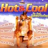 Hot & Cool-The real Summerfeeling, Chilli feat. Carrapicho, Los del Rio, La Bouche, C.C. Catch, Bad Boys Blue, Laid Back..