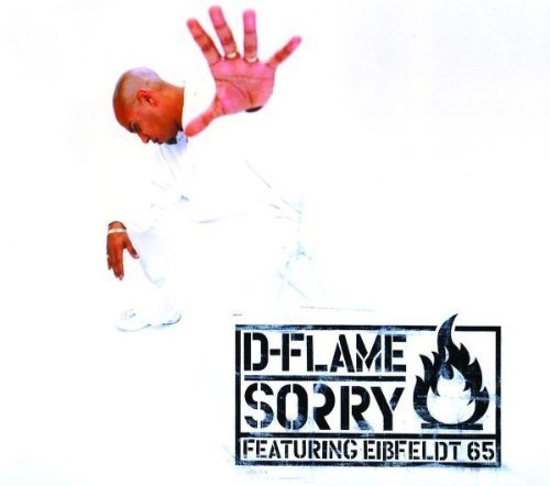Bild 1: D-Flame, Sorry (2000)