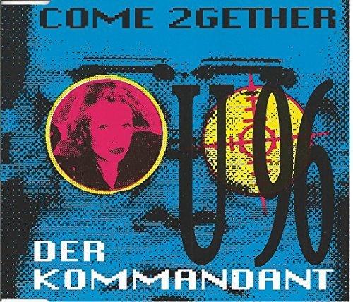 Bild 1: U96, Come 2gether/Der Kommandant (1992)
