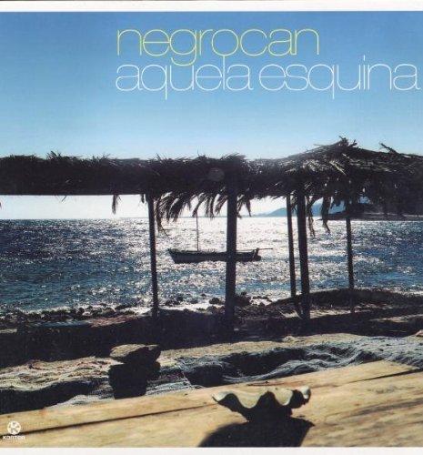 Bild 1: Negrocan, Aquela esquina (Grant Nelson Club, 3 versions, 2001)