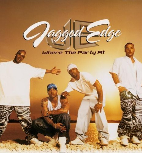 Bild 1: Jagged Edge, Where the party at (2001)