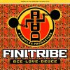 Finitribe, Ace love deuce (UK, 4 tracks, 1991)