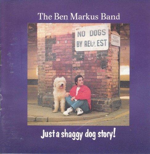 Bild 1: Ben Markus Band, Just a shaggy dog story (1990)